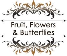 Fruit, Flowers & Butterflies